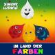 Simone Ludwig Im Land der Farben