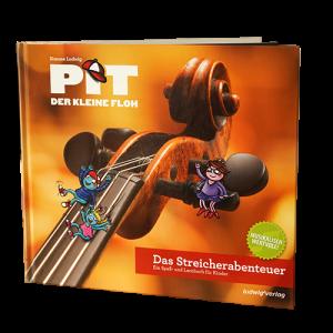 Pit der kleine Floh - Das Streicherabenteuer Buch